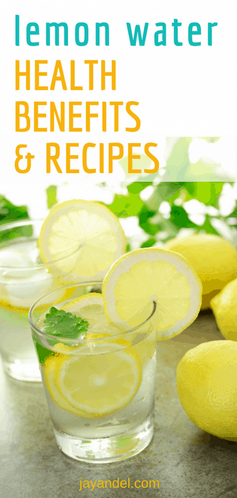 The ultimate guide to Lemon Water. How to make lemon water? Lemon Water Health Benefits, Other ingredients you can add. Tasty Recipes.