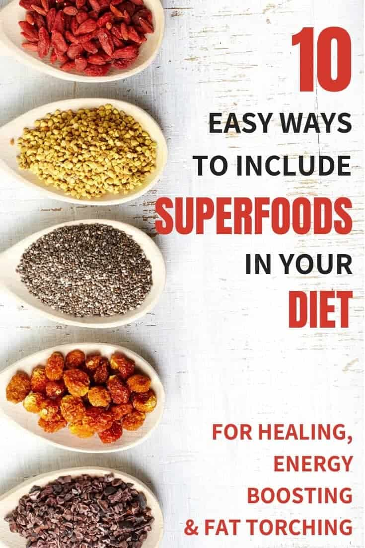include superfoods in your diet