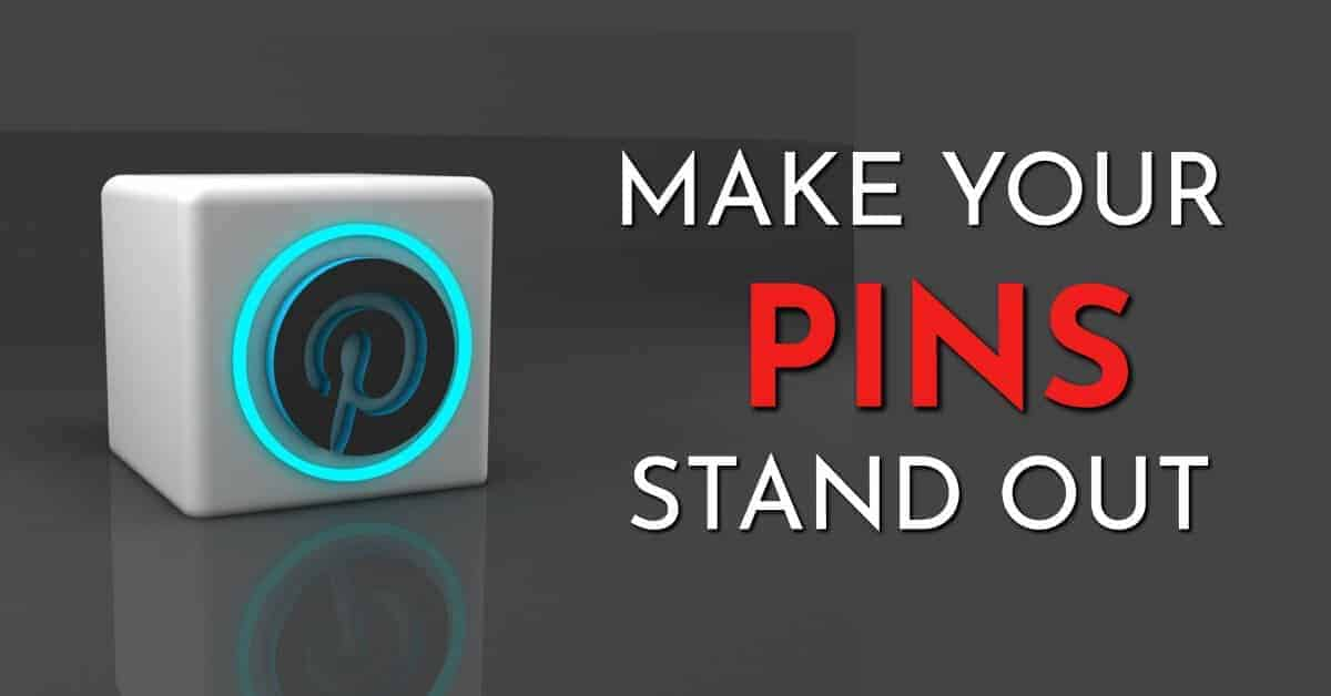 make your pins stand out