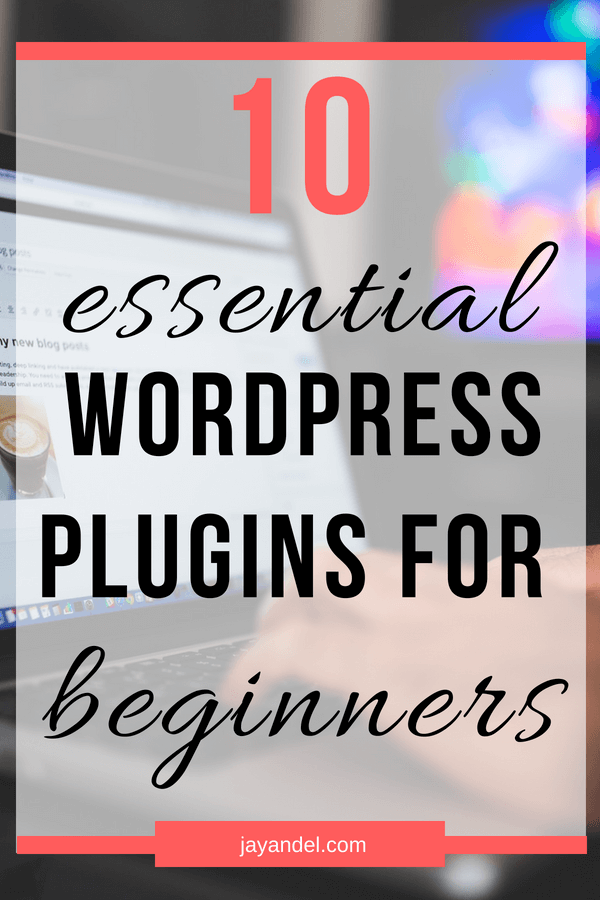 It can be hard to know which plugins are best to use, but not when you have my handy dandy list! Click to read more about some of the best WordPress plugins for beginners.