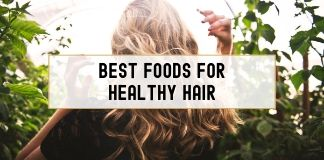 Foods That'll Make Your Hair Healthy & Beautiful