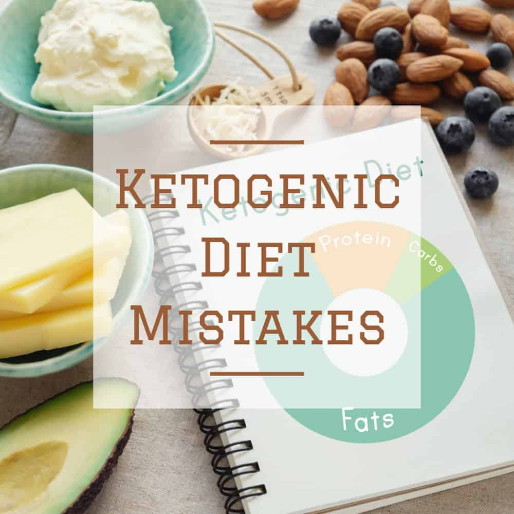 5 Common Ketogenic Diet Mistakes You Should Try to Avoid