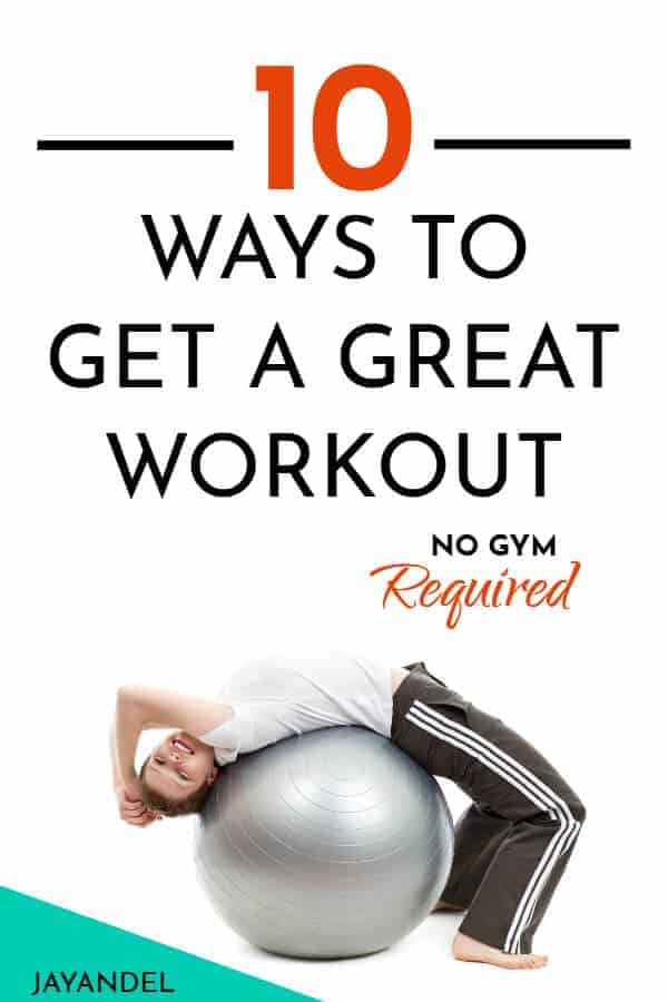 10 ways to get a great workout