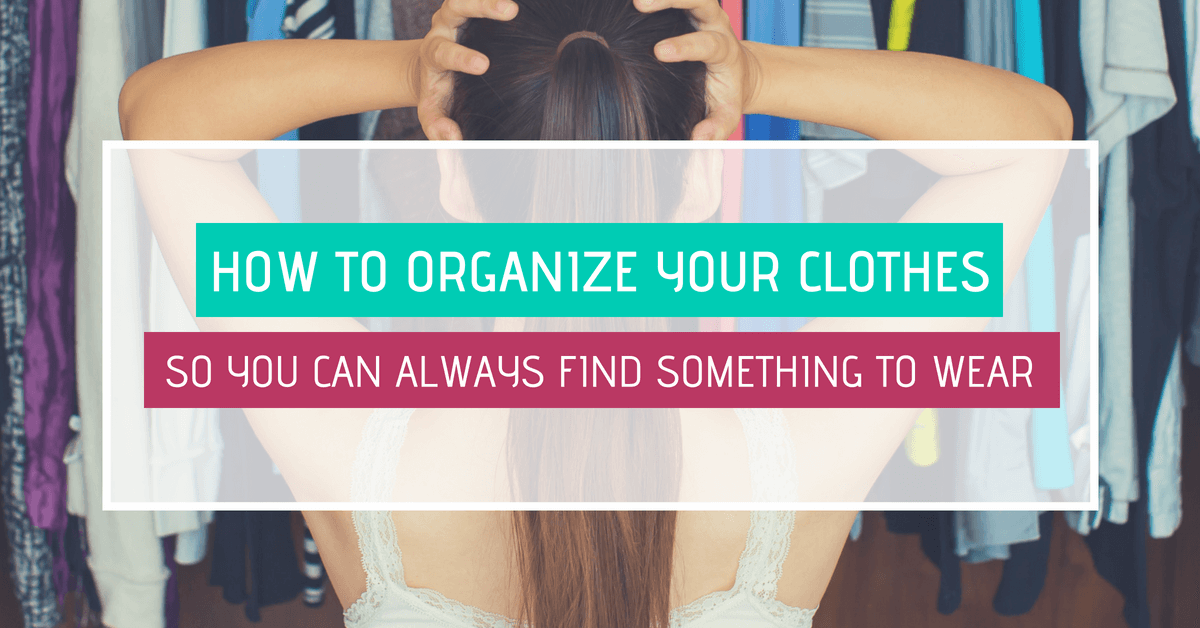 organize your clothes