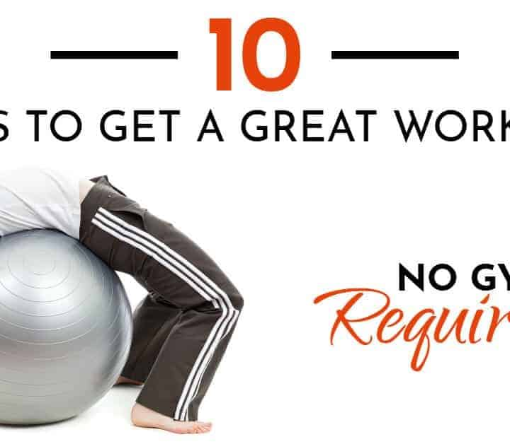 ways to get a great workout