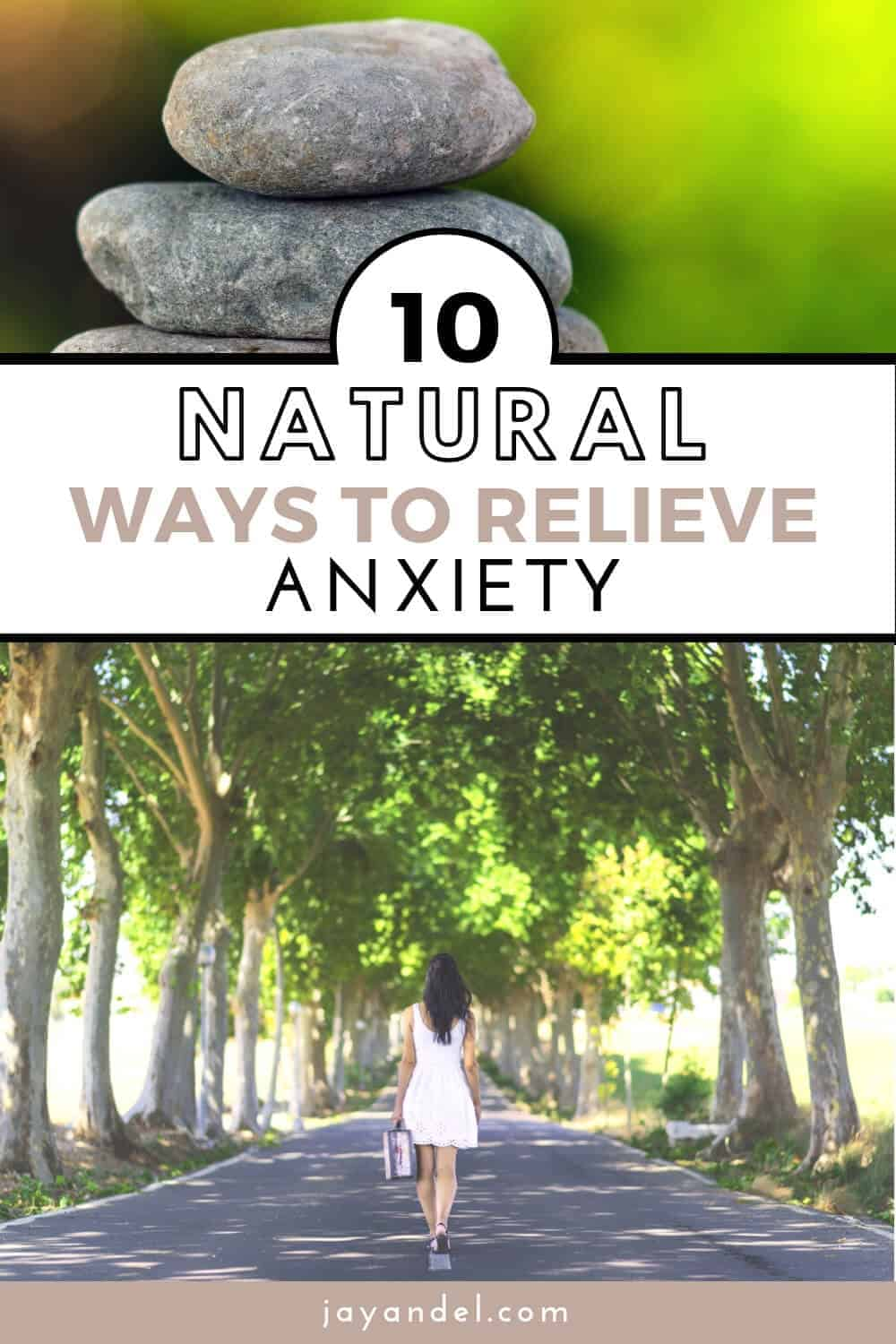 10 natural ways to relieve anxiety