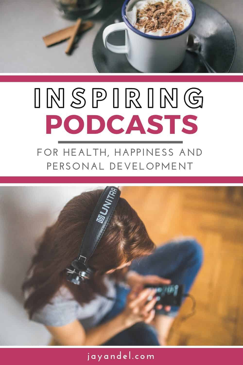 inspiring personal development podcasts