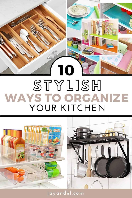 stylish ways to organize your kitchen