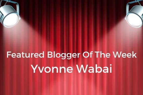 Featured blogger: Yvonne Wabai