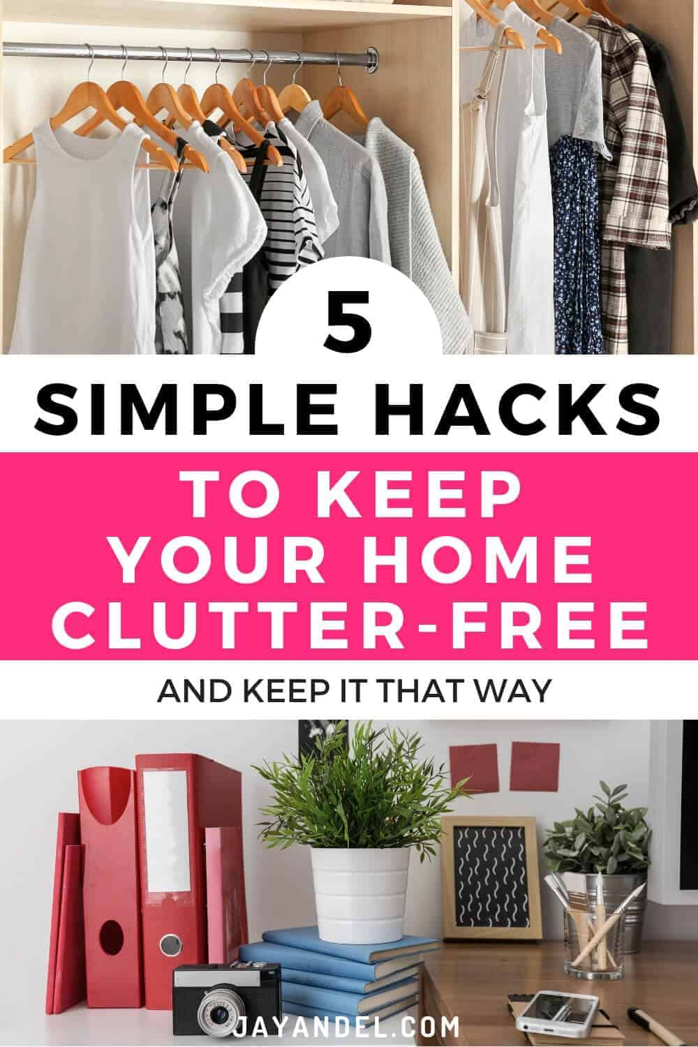 simple hacks to keep home clutter free