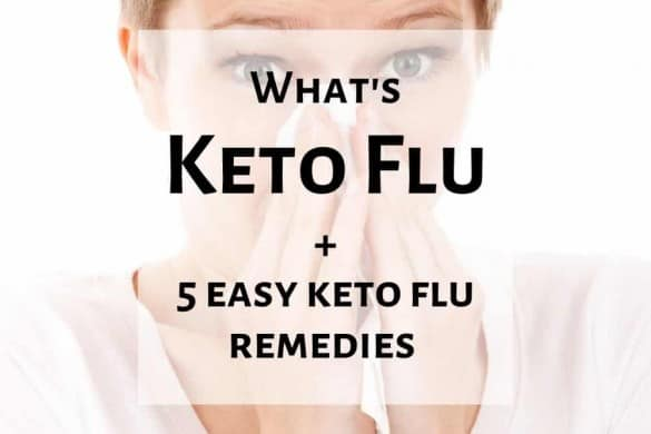 Keto Flu: Common Keto Diet Side Effect & 5 Keto Flu Remedies