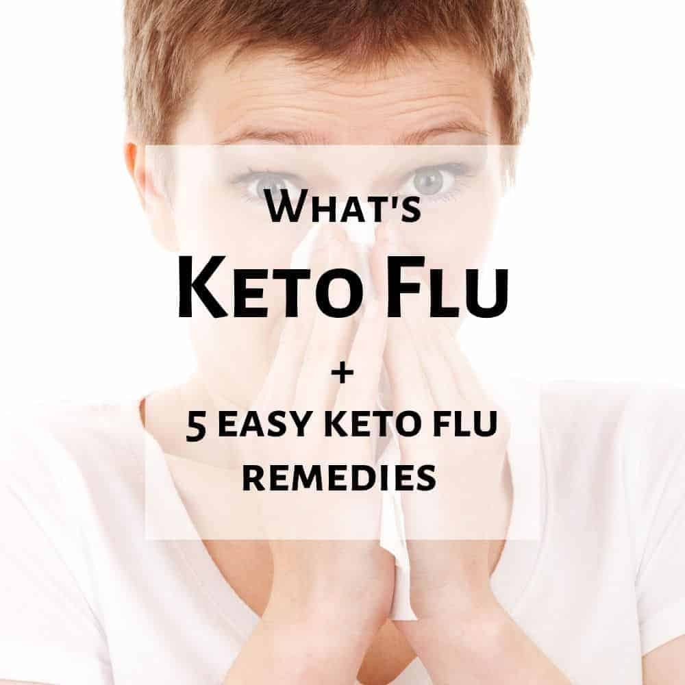 Keto Flu: Common Keto Diet Side Effect & 5 Keto Flu Remedies