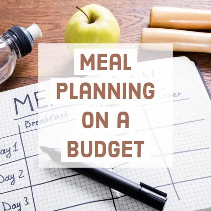 5 Surprisingly Easy Tips to Meal Plan on a Budget