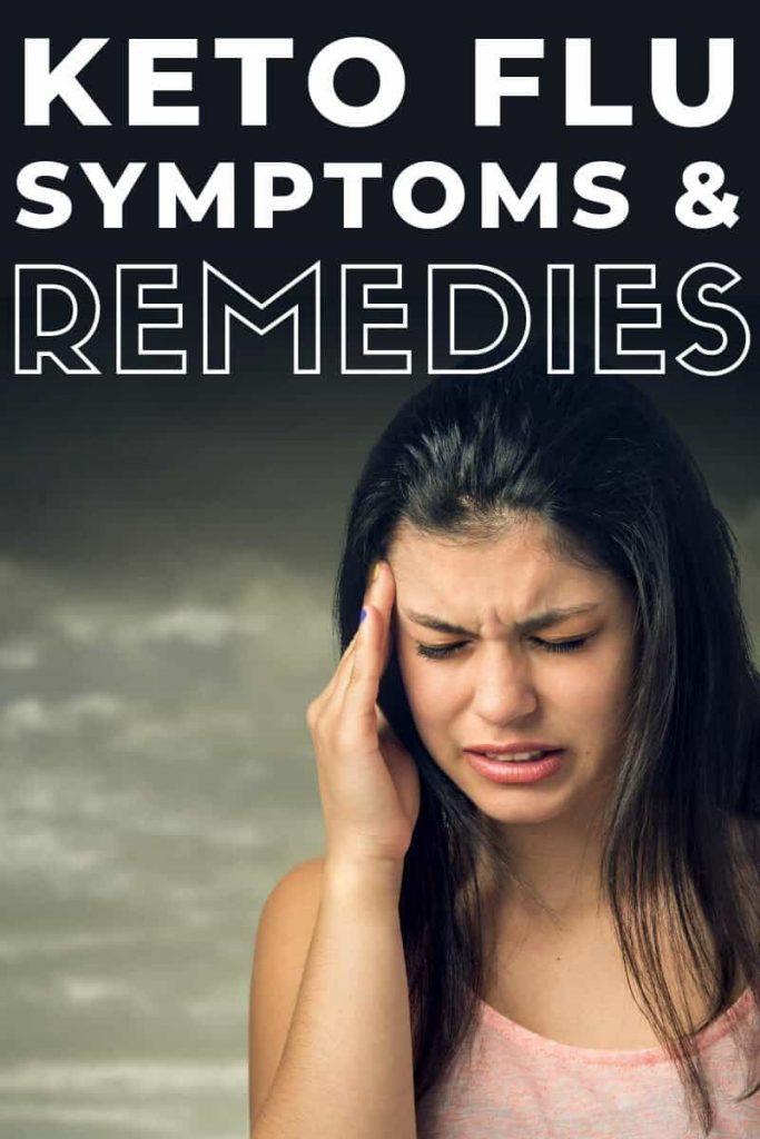 Keto Flu Symptoms & Remedies