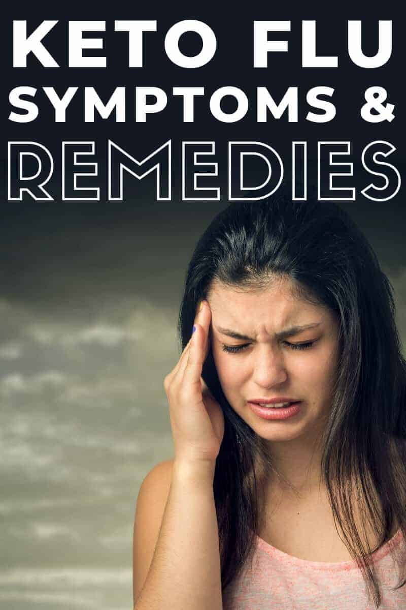 Keto Flu Symptoms & Remedies