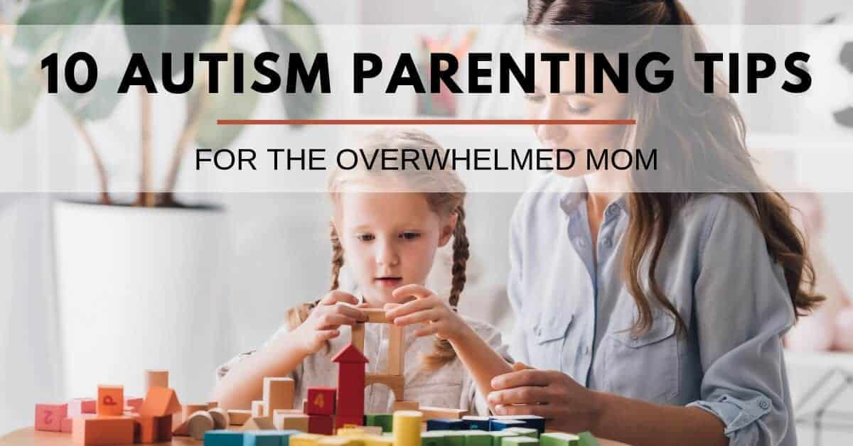 Tips for Parenting a Child with Autism