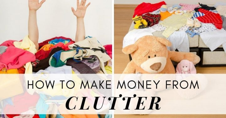 howto make money from clutter