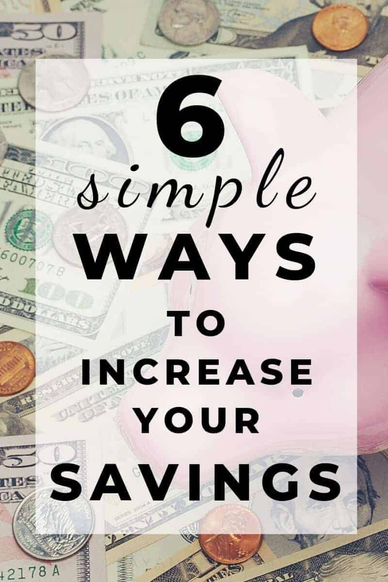 6 simple ways to increase your savings