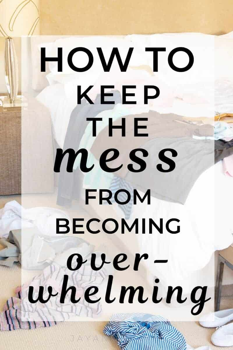 stop overwhelming mess