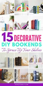 15 Decorative DIY Bookends To Spruce Up Your Shelves