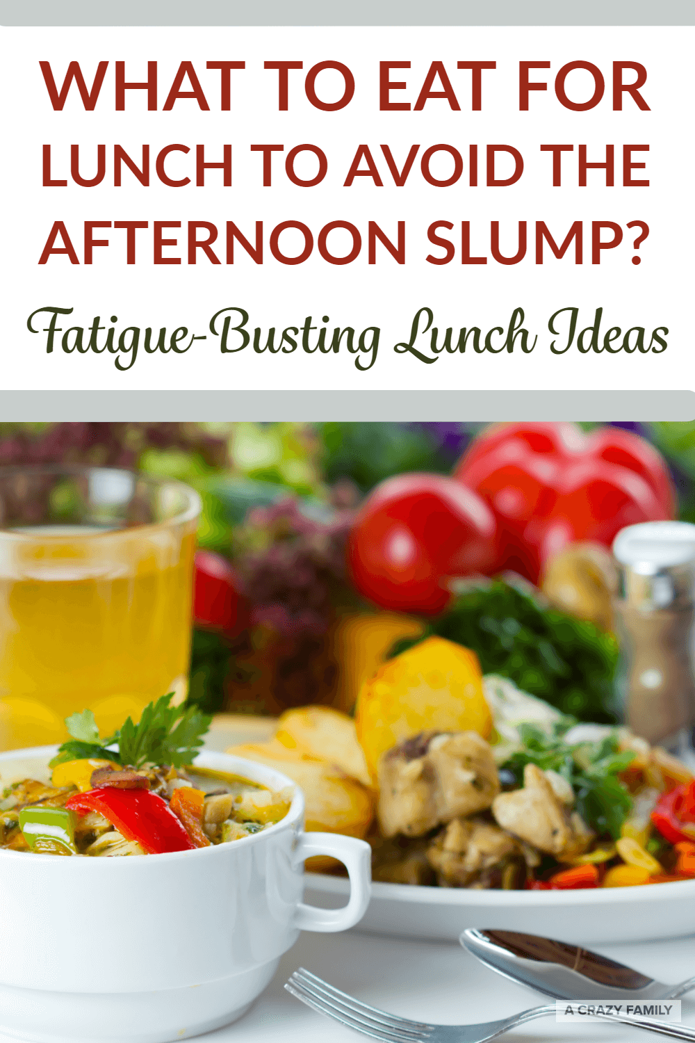 fatigue busting lunch ideas