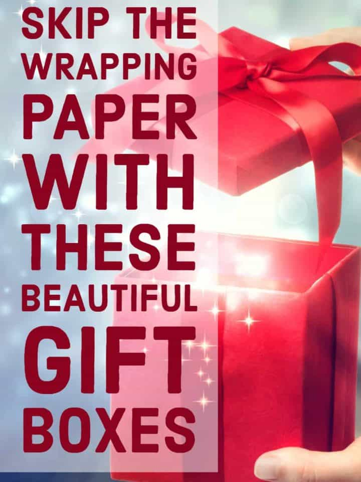 Skip the Wrapping Paper with These Beautiful Gift Boxes