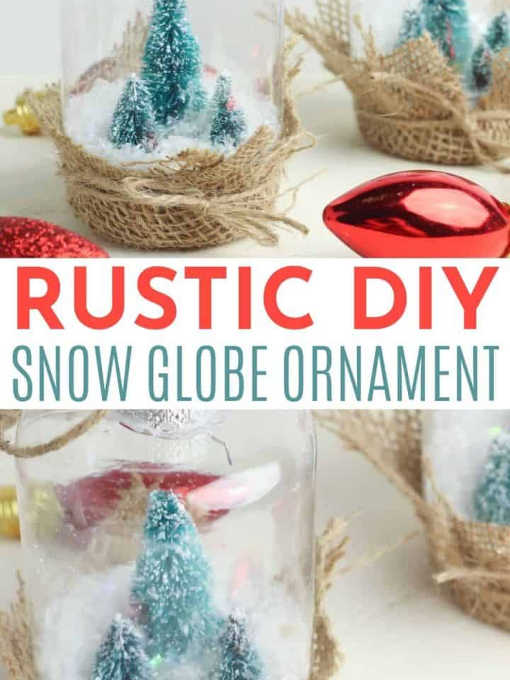 Rustic DIY Snow Globe Ornament