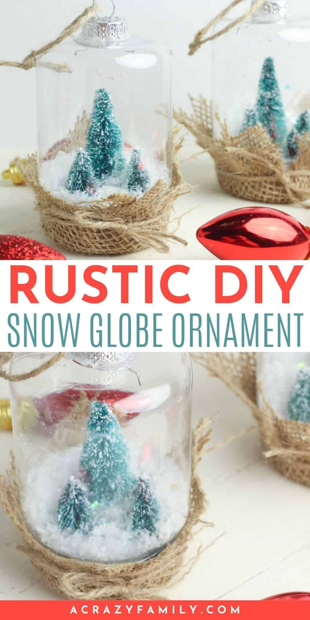 Rustic DIY Snow Globe Ornament
