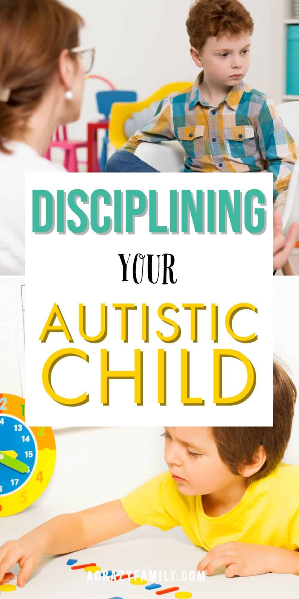 How to Discipline Your Autistic Child