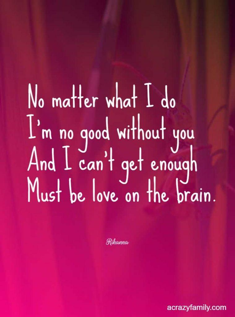 Love on the brain romantic song lyrics Rihanna