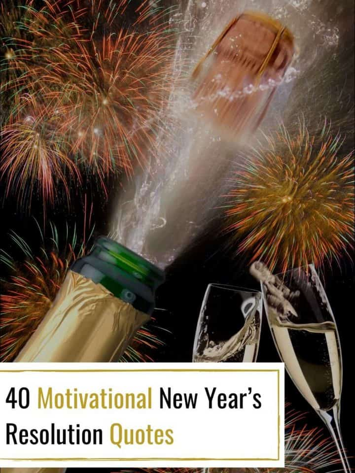 Motivational New Year;s Resolution Quotes