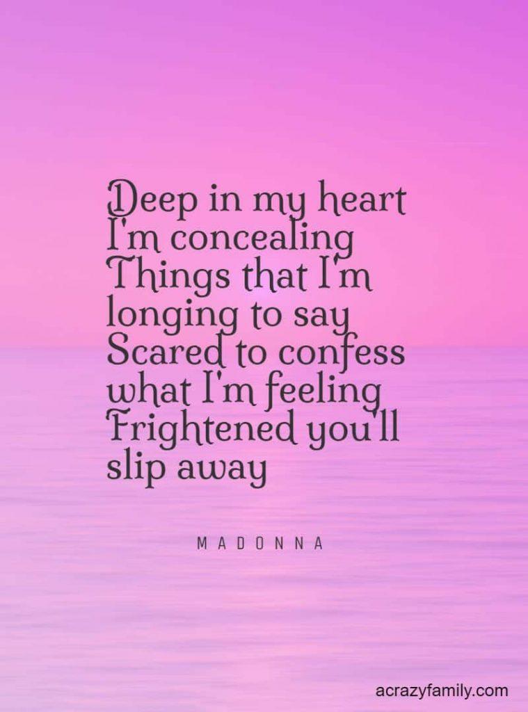 Romantic song lyrics Madonna you must love me