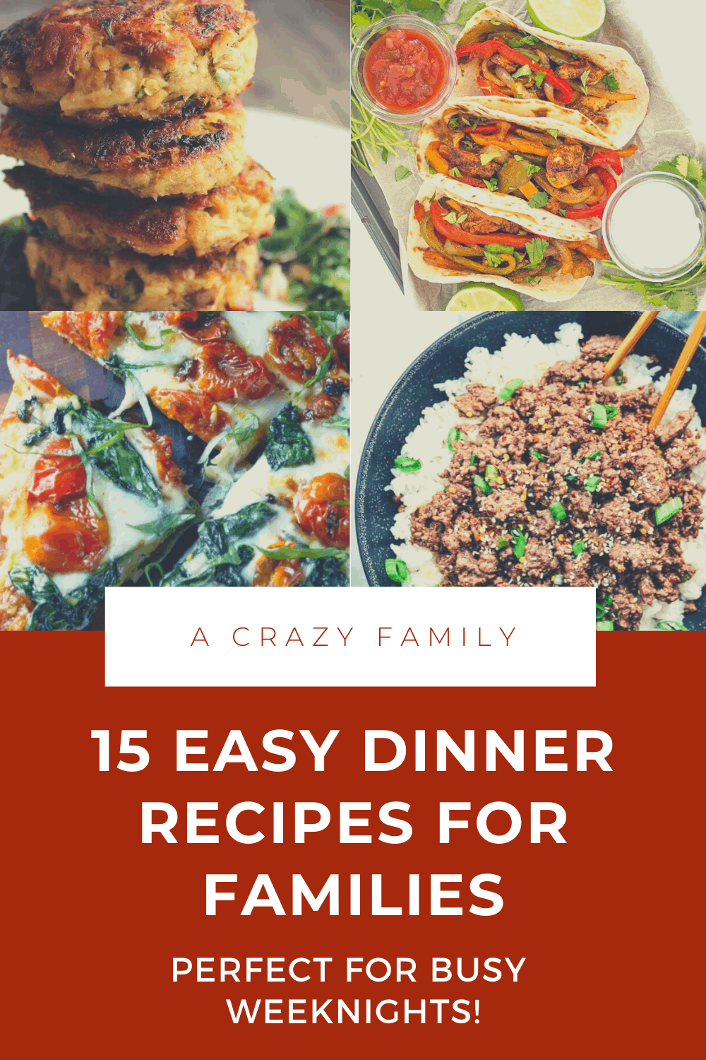 15 Easy Dinner Recipes For Families - Perfect For Busy Weeknights Pinterest pin