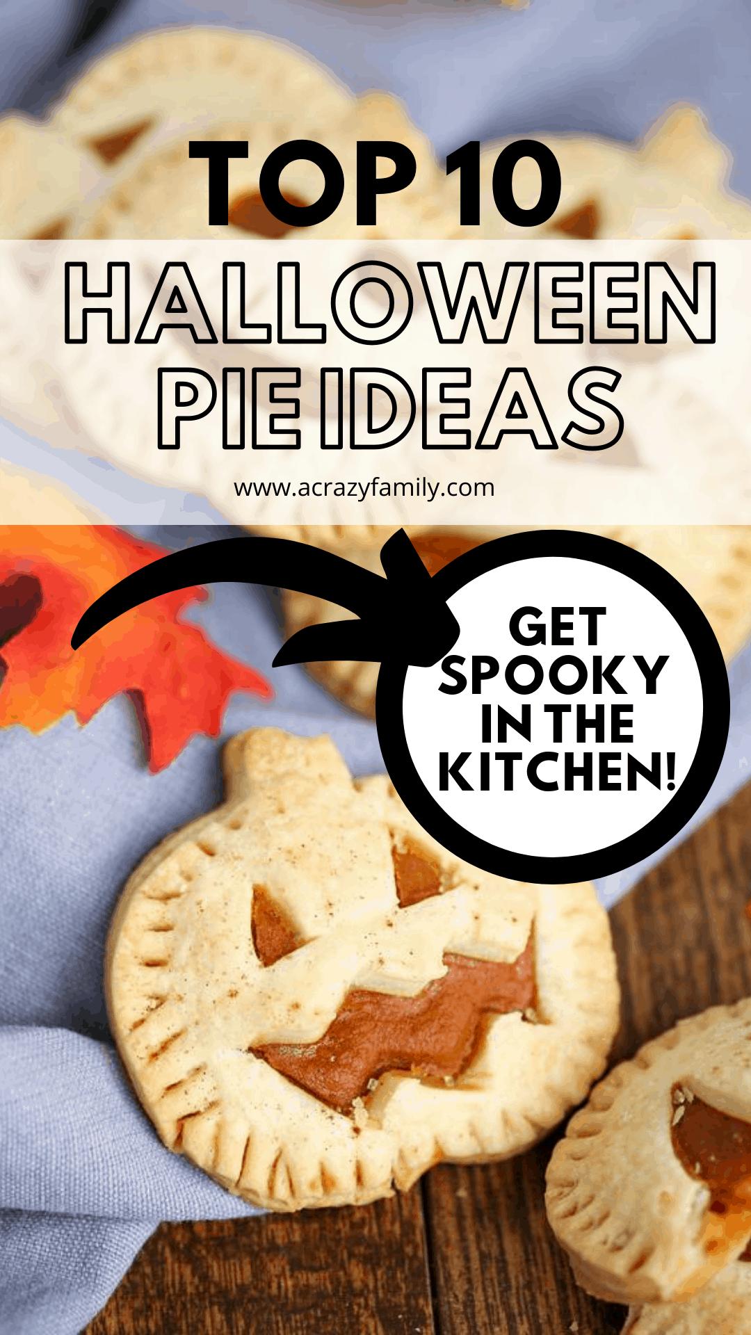Pinterest image for 10 Halloween Pie Ideas