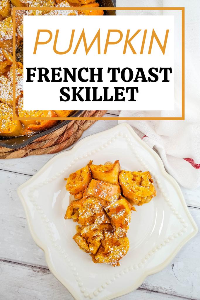 pumpkin french toast skillet
